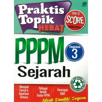 Praktis Topik Hebat PPPM Sejarah Tingkatan 3