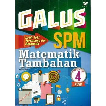 Galus SPM Matematik Tambahan Tingkatan 4 KBSM