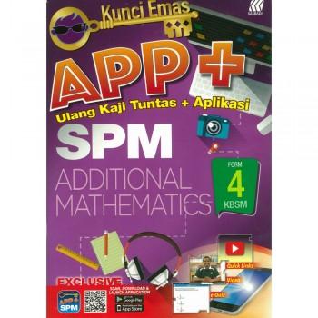 Kunci Emas APP+ SPM Additional Mathematics Form 4 KSSM