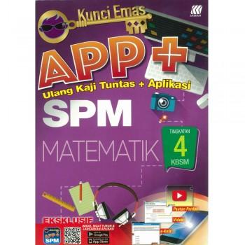 Kunci Emas APP+ SPM Matematik Tingkatan 4 KSSM
