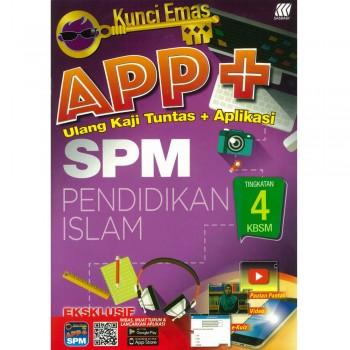 Kunci Emas APP+ SPM Pendidikan Islam Tingkatan 4 KSSM