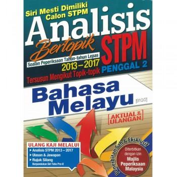 Analisis Bertopik Soalan Peperiksaan Tahun-tahun Lepas 2013-2017 STPM Penggal 2 Bahasa Melayu