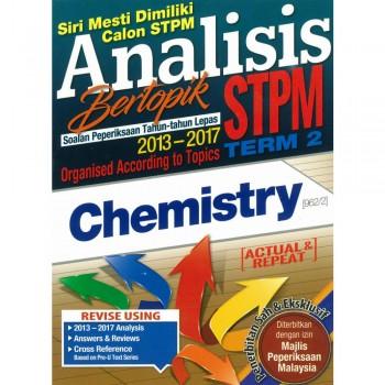 Analisis Bertopik Soalan Peperiksaan Tahun-tahun Lepas 2013-2017 STPM Term 2 Chemistry