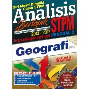 Analisis Bertopik Soalan Peperiksaan Tahun-tahun Lepas 2013-2017 STPM Penggal 2 Geografi