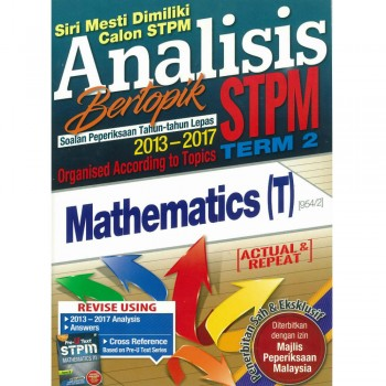 Analisis Bertopik Soalan Peperiksaan Tahun-tahun Lepas 2013-2017 STPM Term 2 Mathematics T