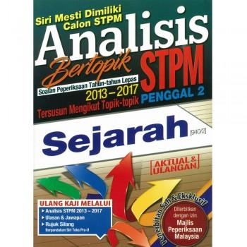 Analisis Bertopik Soalan Peperiksaan Tahun-tahun Lepas 2013-2017 STPM Penggal 2 Sejarah