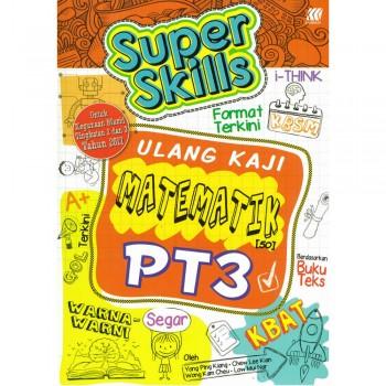 Super Skills Ulang Kaji Matematik PT3