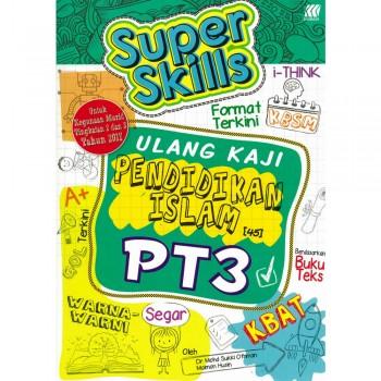 Super Skills Ulang Kaji Pendidikan Islam PT3